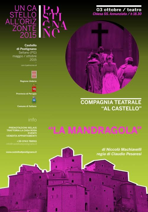 La Mandragola al Castello di Postignano - Sellano