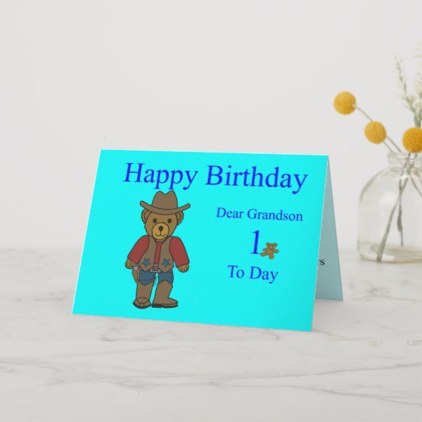 Grandson 1st Birthday Card Zazzle Com 1st Birthday Cards Grandson Birthday Cards Happy Birthday Dear