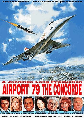 The Concorde - Airport '79  Directed byDavid Lowell Rich Produced byJennings Lang Written byJennings Lang (story) Eric Roth (screenplay) StarringAlain Delon Susan Blakely Robert Wagner George Kennedy Music byLalo Schifrin CinematographyPhilip H. Lathrop Edited byDorothy Spencer Distributed byUniversal Pictures Release dates August 17, 1979 Running time 123 min. CountryUnited States LanguageEnglish