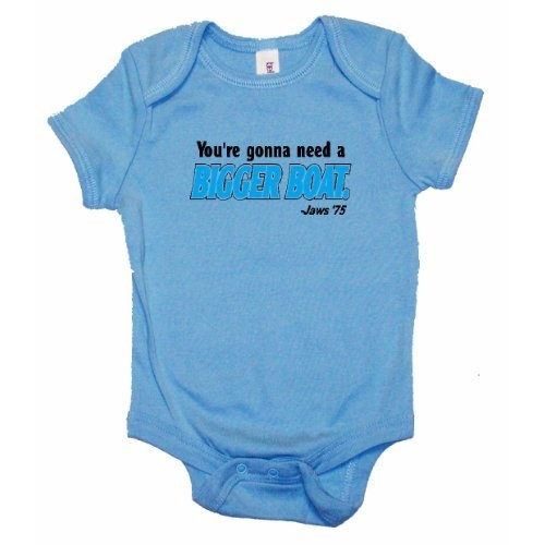 One Liners JAWS YOURE GONNA NEED A BIGGER BOAT. MOVIE LINE ONESIE- All Colors