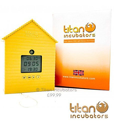 buy now   £99.98   Titan Incubators automatic chicken coop door opener with light sensor and timer and amazing all in one chicken house door opener offering 4 simple to set options  ...Read More