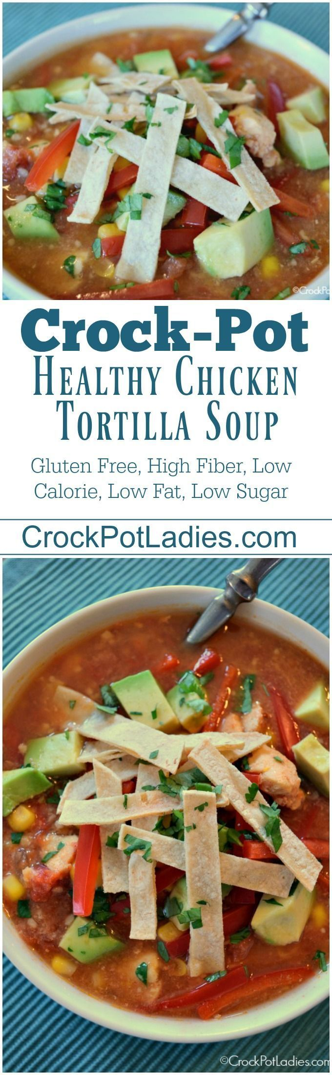 Crock-Pot Healthy Chicken Tortilla Soup - Warm up to this healthy Mexican inspired dish with recipe for Slow Cooker Healthy Chicken Tortilla Soup. So easy, fresh and satisfying! via @CrockPotLadies