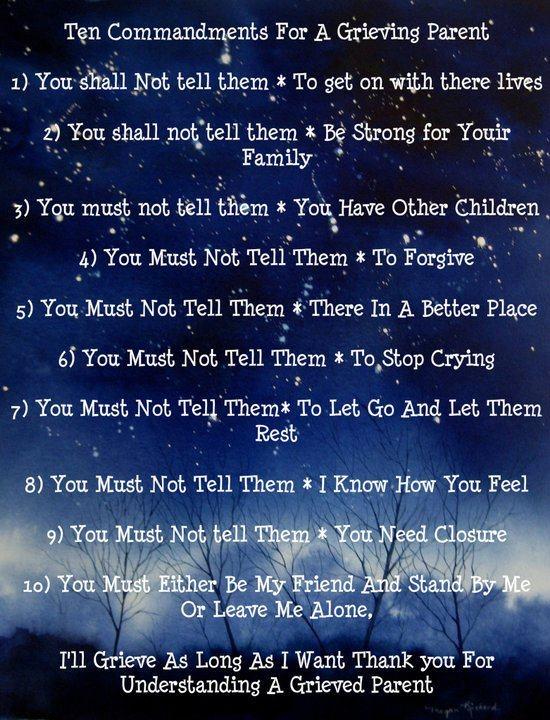Ten Commandments for a Grieving Parent- well thought out but grammar is a little off
