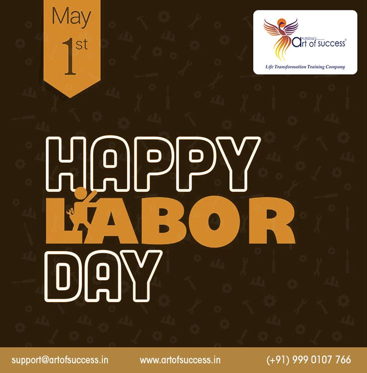 #Labour is what finishes the work; #genius just begins it. With that thought, AK Mishra's Art of Success wishes you a #HappyLaborDay. You have a hard-working Monday
