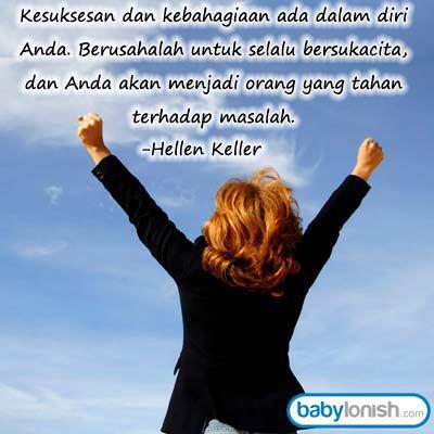Selamat pagi..  Hari ini kita akan belajar dari Hellen Keller. Bersemangatlah dan kesukaesan akan menanti Anda.  www.babylonish.com