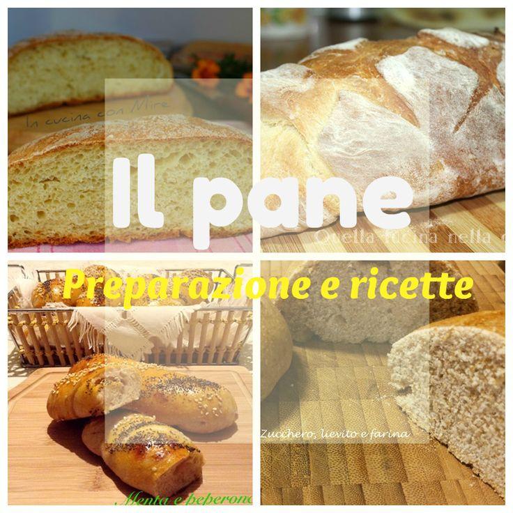 Il pane, preparazione e ricette. Consigli di lavorazione e tante idee gustose per sfornare pane fatto in casa a regola d'arte.
