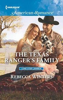 The Texas Ranger's Family (Lone Star Lawmen) - Rebecca Winters