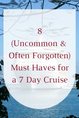 8 Must Haves For a 7 Day Cruise - Decorator's Voice