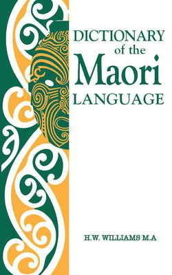 A Dictionary of the Maori Language