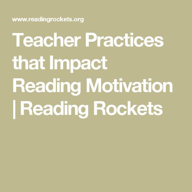 UNDERSTANDING: Teacher Practices that Impact Reading Motivation