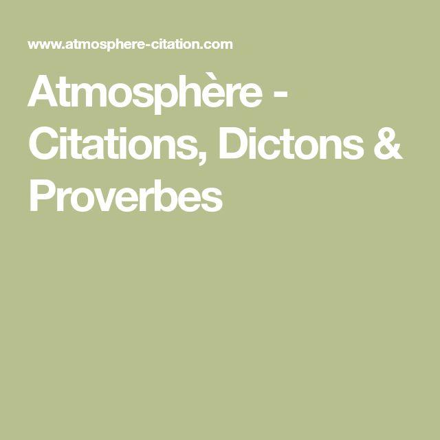 Atmosphère - Citations, Dictons & Proverbes