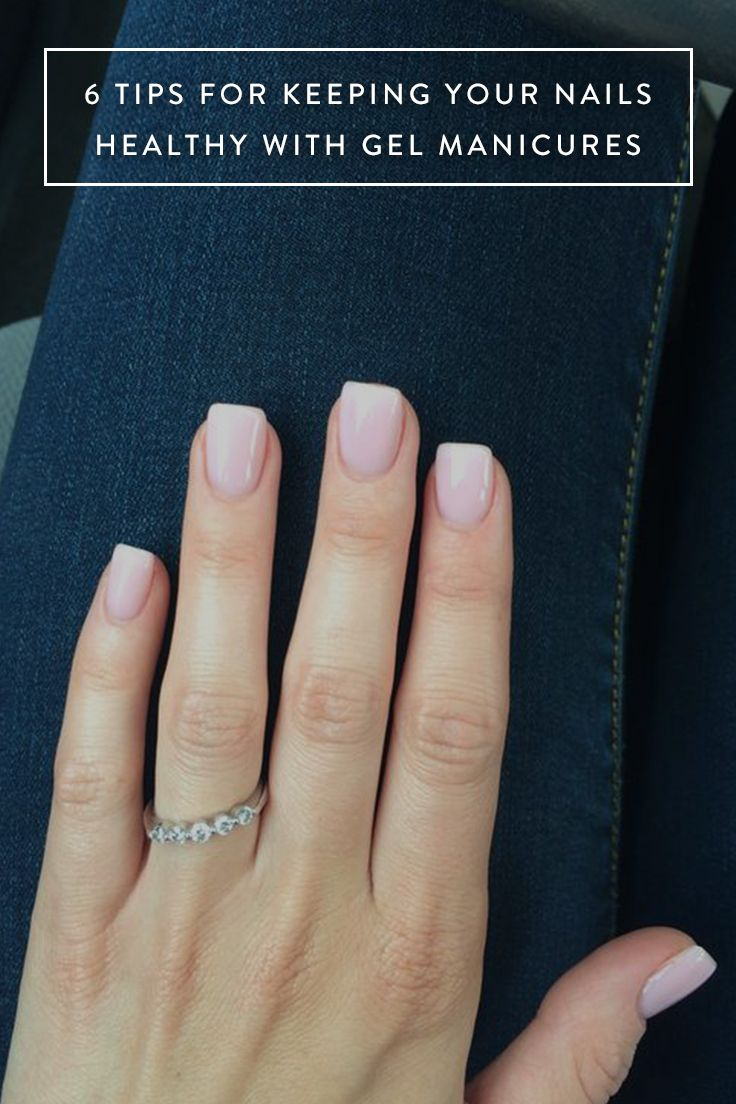 6 Tips for Keeping Your Nails Healthy with Gel Manicures via @PureWow