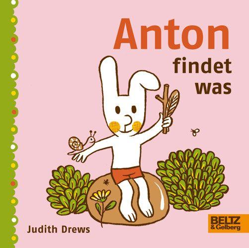 Anton findet was - Judith Drews | BELTZ
