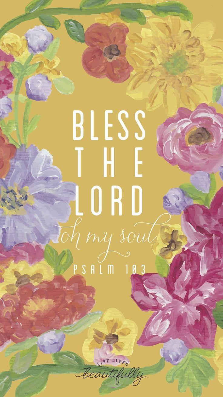 Psalm 103 free lock screen!  Inspiration — Life Lived Beautifully