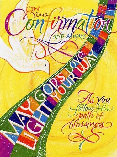This colorful confirmation card has scripture from 2 Corinthians 13:14 inside. On your Confirmation and always... May God's love light your way...