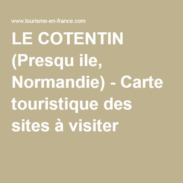 LE COTENTIN (Presqu ile, Normandie) - Carte touristique des sites à visiter