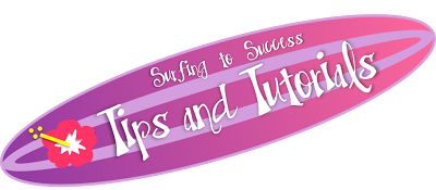 Surfing To Success: Tips and Tutorials