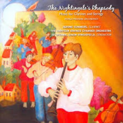 The Nightingale's Rhapsody: Music for Clarinet and Strings. CD.