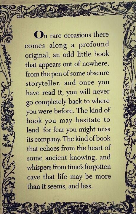 This is one of those quotes that really affects me... I have had so many books change my life... But only rarely does one burrow in and stick to my soul like a burr.