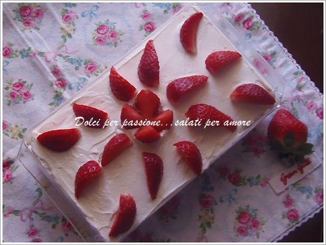 Dolci per passione...salati per amore: Tiramisù alla fragola
