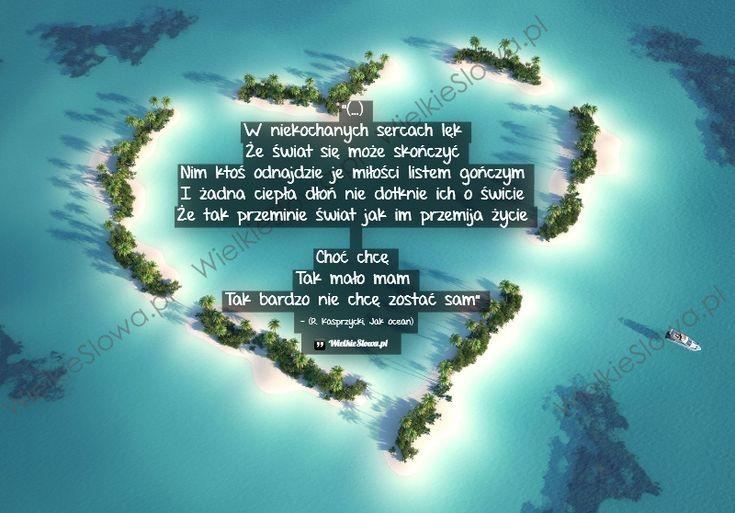 W niekochanych sercach lęk, że świat... #Kasprzycki-Robert,  #Miłość, #Samotność  http://www.mydwoje.pl