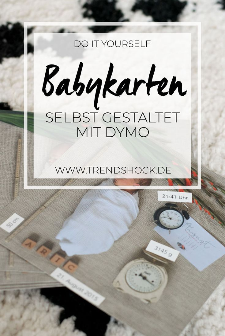 Babykarten mit dem DYMO MobileLabeler per Smartphone gestalten  DIY   Do it Yourself   Baby Karten selbst basteln   Babyideen   Fotoideen   Ideen   Foto   Flatlay   Babyshooting   Shooting