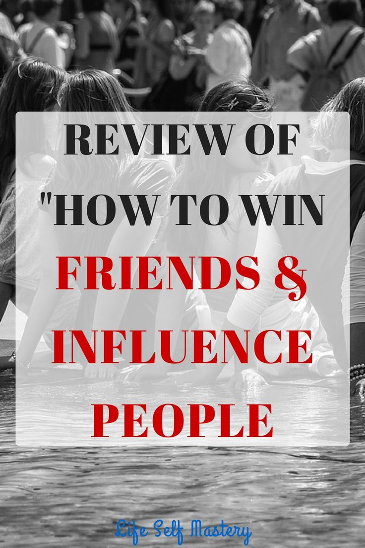 """Review of """"How to win friends & influence people"""""""