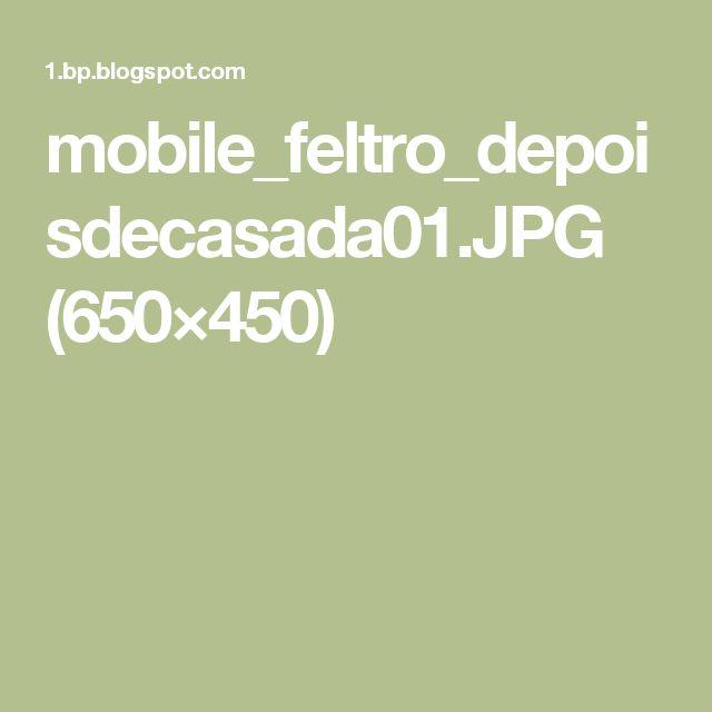 mobile_feltro_depoisdecasada01.JPG (650×450)