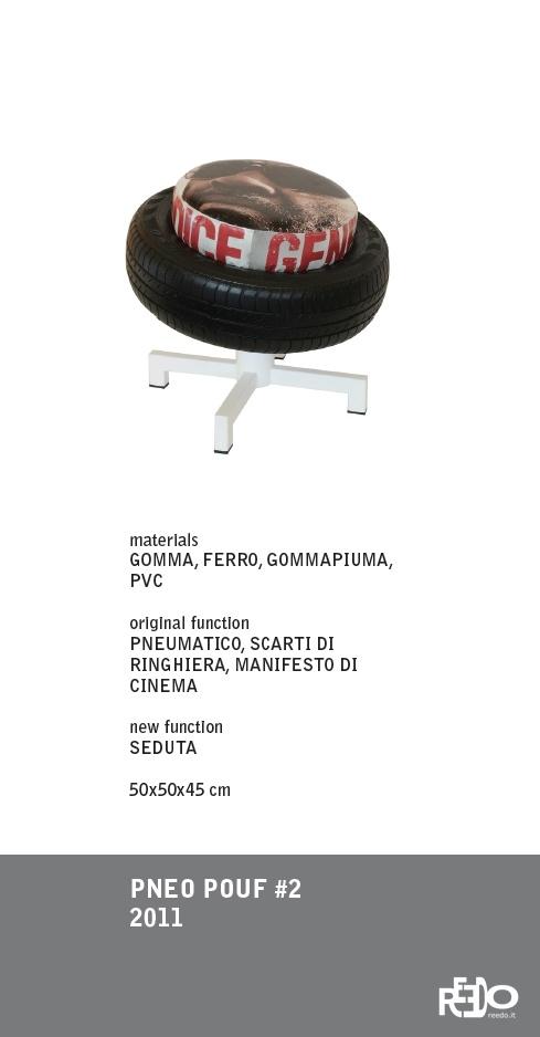 Pneo pof, 2011 (5 pezzi con tavolino)  Fethi Atakol reuse desgin    Price and info: reedo@reedo.it