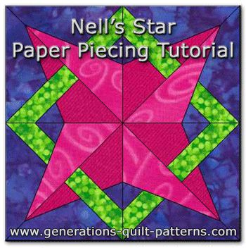 "Learn how to make this Nell's Star quilt block pattern. Free downloadable paper piecing patterns in 8"" and 12"" sizes."