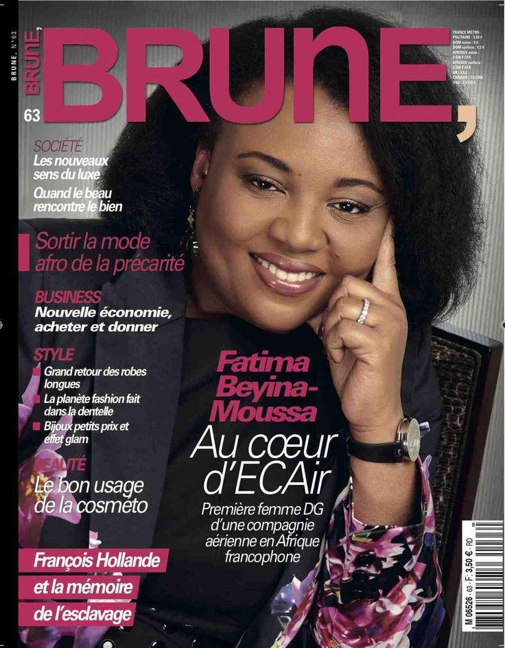 Découvrez le nouveau #BruneMagazine N°63 avec #FATIMA BEYINA MOUSSA, Au couer ECAir - Equatorial Congo Airlines la 1ere femme DG d'une compagnie Aérienne en Afrique Fracophone. #Société:les nouveaux sens du luxe: Quand le Beau rencontre le Bien #Business: Nouvelle économie, Acheter ou donner #Style: le grand retour des robes longues ..... #Beauté: le bon usage de la cosméto #François Hollande et la mémoire de l'esclavage A lire dans le Nouveau Brune Magazine N°63