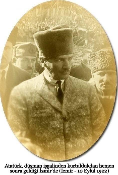 Gazi Mustafa Kemal Atatürk İzmir'de...10 Eylül 1922
