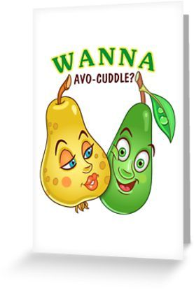 Funny Fruits in Love. Pear and happy avocado. Valentines day humor. Comic quote: Wanna avo-cuddle. • Also buy this artwork on stationery, apparel, stickers, and more.
