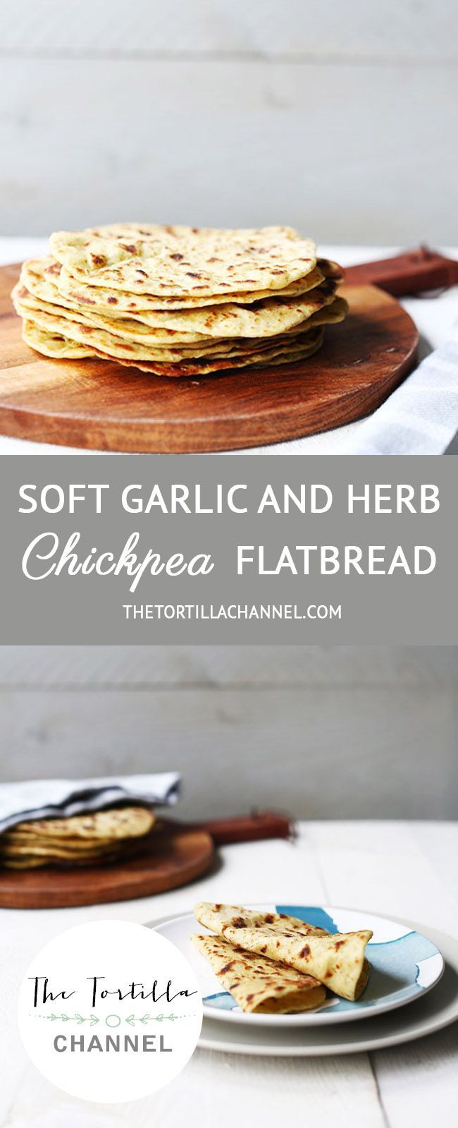 This soft flatbread recipe contains chickpea flour, garlic and herbs. It is a vegan recipe.  Pin it now so you can use it later or visit the website!