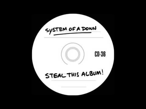 """System Of A Down - """"Steal This Album!"""" 2002 [Full Album] - YouTube"""