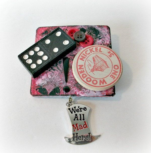 Mad Hatter Brooch Mad Hatter Pin Domino Painted Pin Mixed Media Jewelry Altered Brooch Handcrafted Jewelry Wearable Art Wooden Nickle (13.50 USD) by LilyGraceInspired