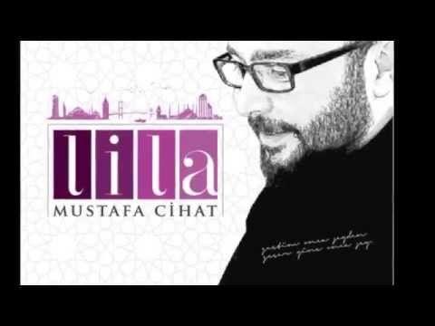 Mustafa Cihat - Lila  (yeni albüm)