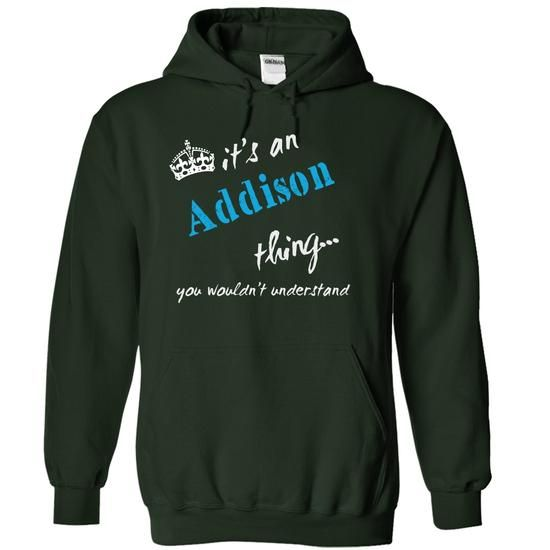 Addison - #tee dress #hoodie ideas. SECURE CHECKOUT => https://www.sunfrog.com/LifeStyle/Addison-1458-Forest-12433229-Hoodie.html?68278