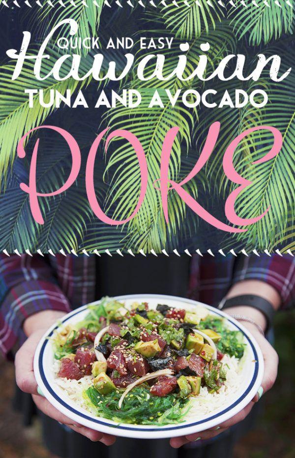THE BEST EVER quick and easy Hawaiian poke recipe with ahi tuna, avocado, seaweed salad and sushi rice