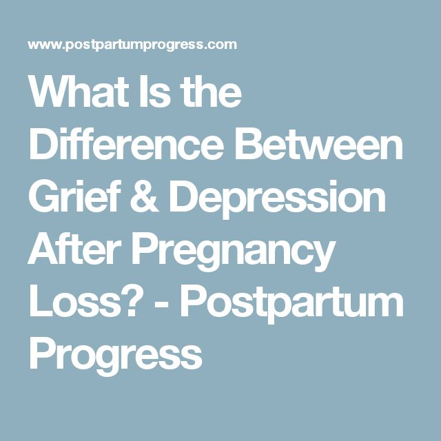 What Is the Difference Between Grief & Depression After Pregnancy Loss? - Postpartum Progress