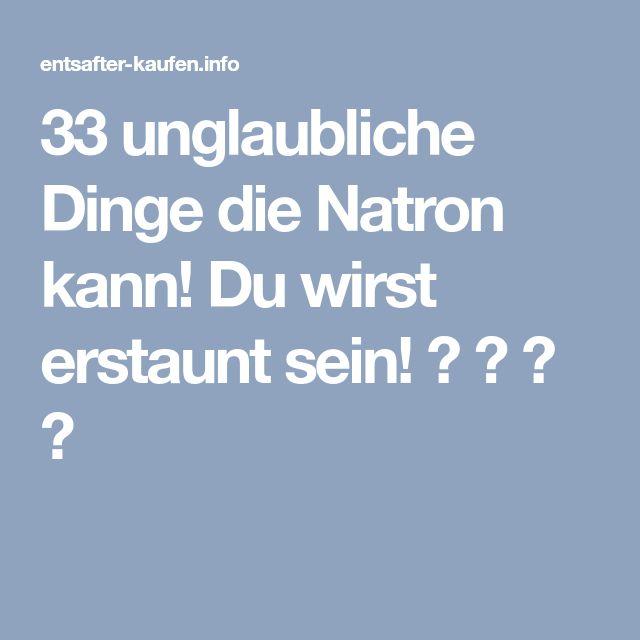 33 unglaubliche Dinge die Natron kann! Du wirst erstaunt sein! ★ ☆ ★ ☆