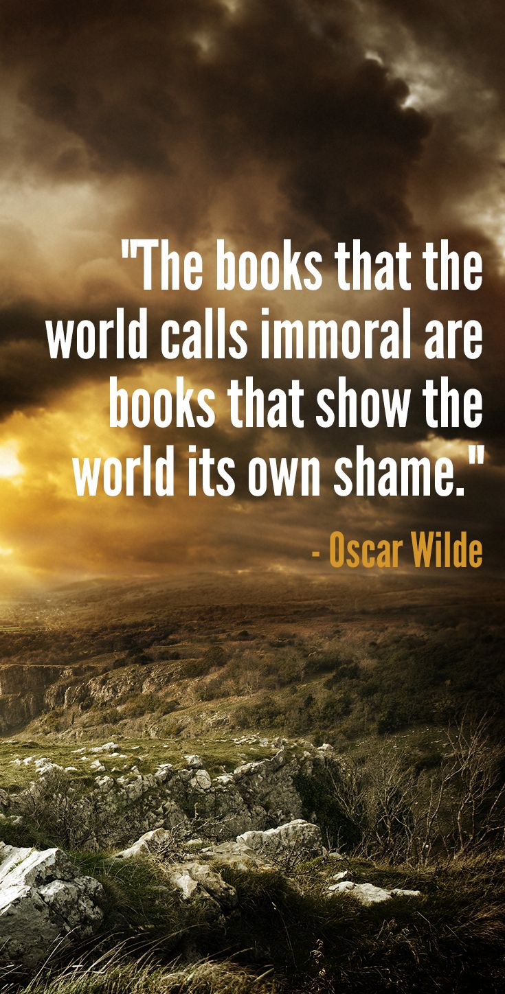 A classic book quote from Oscar Wilde about the importance of reading and the danger of banned books.