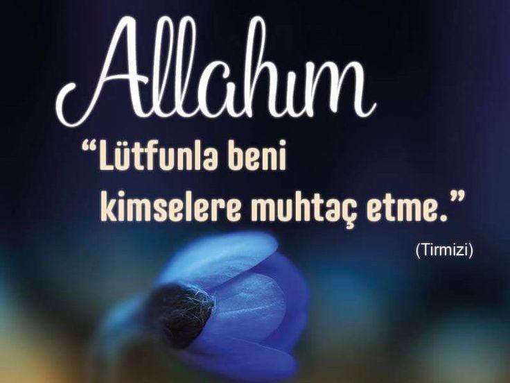 Allah'ım! Lütfunla beni kimselere muhtaç etme. [Tirmizi]  #lütuf #muhtaç #kimse  #hadisler #amin #dua #islam #ilmisuffa