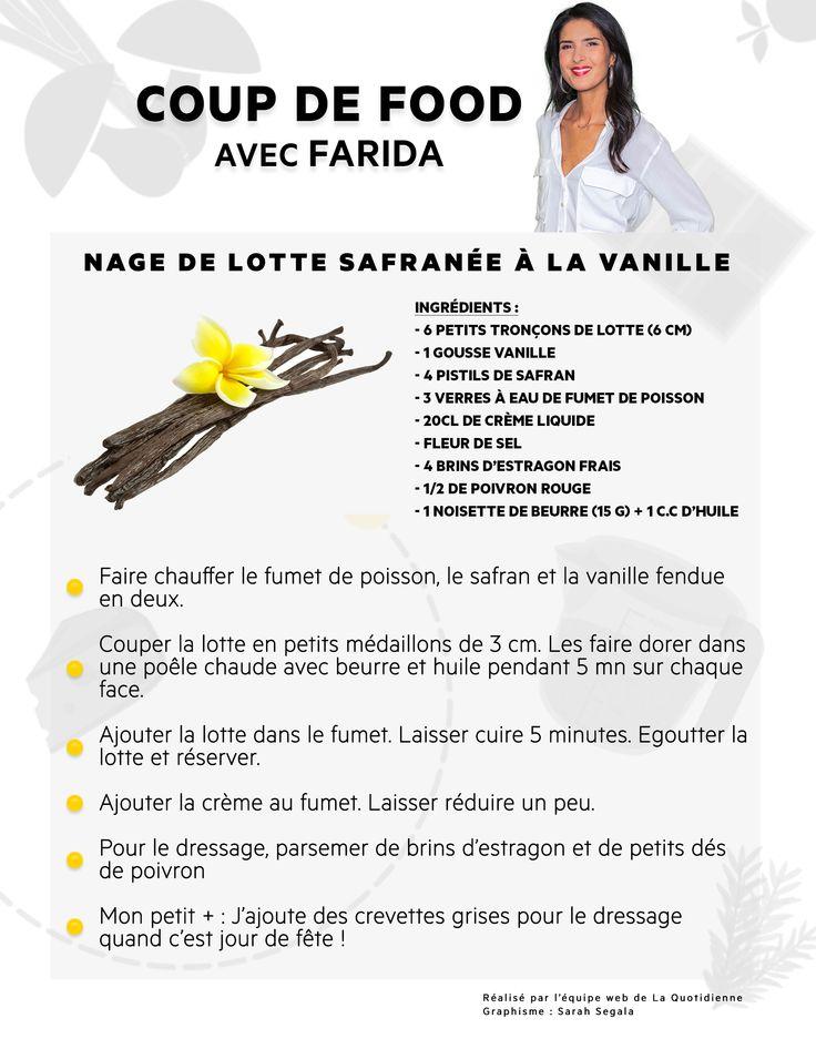 Aujourd'hui, Farida vous a concocté une bonne recette de nage de lotte safranée à la vanille !
