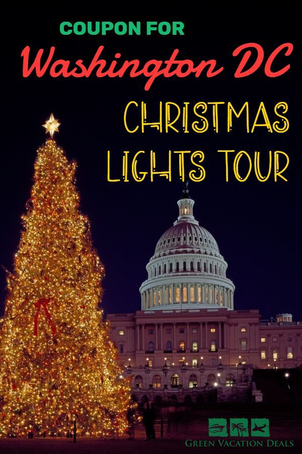 Get A Coupon For A 3 Hour Christmas Lights Tour In Washington D C You Ll Learn About Dc While Seeing Beautif Christmas Light Tour Lights Tour Christmas Lights
