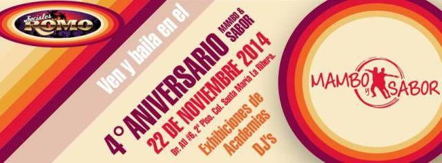 4º Aniversario Mambo y Sabor DC México | Sábado 22 de Noviembre 21:00 hrs. | Salón Sociales Romo | Ribera de San Cosme #41, Entrada por Dr. Atl #6 (2º Piso) Colonia Santa Maria La Ribera.