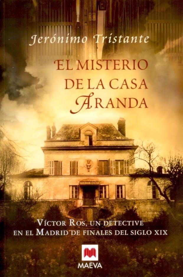 10º Libro Oficial. El Misterio de la Casa Aranda - Jerónimo Tristante
