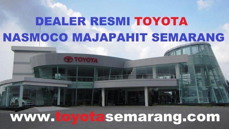 Toyota Semarang - Dealer Resmi Toyota Nasmoco Majapahit Semarang | Sales Toyota Semarang 081227069186 (WA)