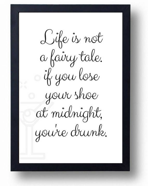 Life Is Not A Fairy Tale Printable Funny Prints Funny Quote Gifts