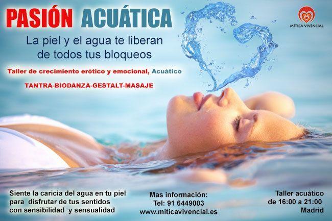 PASIÓN ACUÁTICA La piel y el agua te liberan de tus bloqueos 20 de MAYO de 16.00 a 21.00 http://bit.ly/2pki6B2